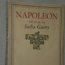 Libros de segunda mano: NAPOLEON. UN FILM DE SACHA GUITRY. . Lote 25491899