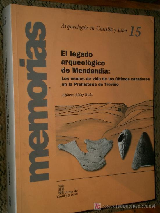 Libros de segunda mano: EL LEGADO ARQUEOLÓGICO DE MENDANDIA. LOS MODOS DE VIDA DE LOS ÚLTIMOS CAZADORES...(BURGOS) - Foto 4 - 24986782