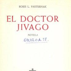 Libros de segunda mano: BORIS L. PASTERNAK. EL DOCTOR JIVAGO. 3ª ED. BARCELONA, 1958. Lote 6551158