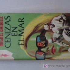 Libros de segunda mano: CENIZAS EN EL MAR. MICHEL BATAILLE. Lote 6554379