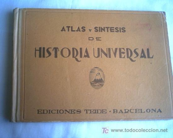 ANTIGUO ATLAS Y SINTESIS DE HISTORIA UNIVERSAL (VER FOTOS) (Libros de Segunda Mano - Historia - Otros)