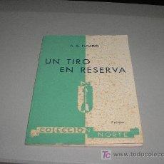 Libros de segunda mano: UN TIRO EN RESERVA (A. S. PUCHKIN). Lote 26761111
