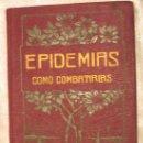 Libros de segunda mano: EPIDEMIAS - COMO COMBATIRLAS. Lote 6561974