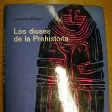 Libros de segunda mano: LOS DIOSES DE LA PREHISTORIA. JOHANNES MARINGER. DESTINO. TAPAS DURAS CON SOBRECUBIERTA 280 PAGINAS. Lote 26540409