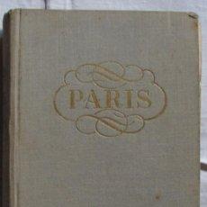 Gebrauchte Bücher - PARIS, POR DORÉ OGRIZEK. EDITORIAL CASTILLA, 1950. - 18320490