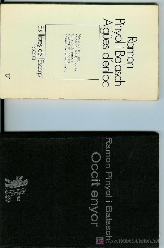 OCCIT ENYOR / AIGÜES D'ENLLOC. (DOS LIBROS) (PINYOL I BALASCH, RAMON) (Libros de Segunda Mano (posteriores a 1936) - Literatura - Otros)
