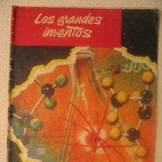 Libros de segunda mano: LOS GRANDES INVENTOS - FASCICULO Nº 9. Lote 6706137