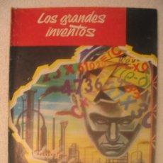 Libros de segunda mano: LOS GRANSDES INVENTOS - FASCICULO Nº 13. Lote 6706902