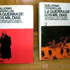 Libros de segunda mano: LA GUERRA DE LOS MIL DIAS - GUERRA CIVIL 1936, 1939 - ( CABANELLAS ). Lote 27564195