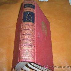 Libros de segunda mano: ROSS LOCKRIDGE -EL ARBOL DE LA VIDA 1º EDICION 1958. Lote 6760964