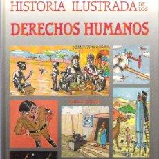 Libros de segunda mano: HISTORIA ILUSTRADA DE LOS DERECHOS HUMANOS ***EDI TERRITORIO 1988. Lote 14470870