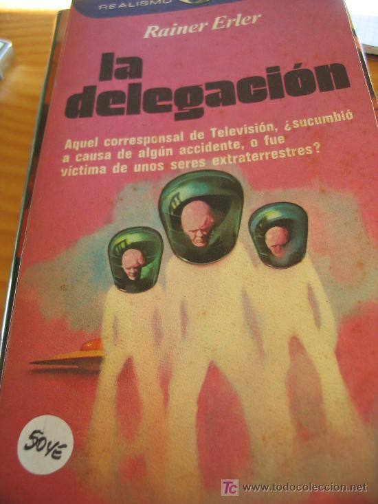 LA DELEGACIÓNRAINER ERLER (Libros de Segunda Mano - Bellas artes, ocio y coleccionismo - Otros)