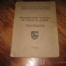 Libros de segunda mano: REGLAMENTO NACIONAL DEL TRABAJO EN LA RENFE . Lote 9135282