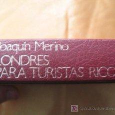 Libros de segunda mano: LONDRES PARA TURISTAS RICOS - NUEVO. Lote 6884604