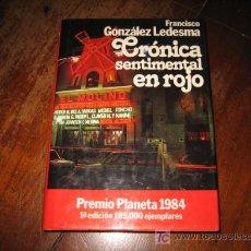 Libros de segunda mano: CRONICA SENTIMENTAL EN ROJO . Lote 9033274