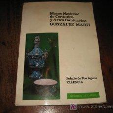 Libros de segunda mano: MUSEO NACIONAL DE CERAMICA Y ARTES SUNTUARIAS . Lote 27505044