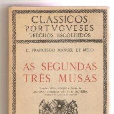 Libros de segunda mano: AS SEGUNDAS TRES MUSAS .- FRANCISCO MANUEL DE MELO. Lote 26451928