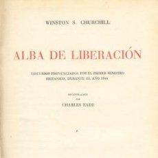 Libros de segunda mano: 1945 CHURCHILL ALBA DE LIBERACION 1ª EDICION. Lote 26287493