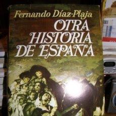 Libros de segunda mano: OTRA HISTORIA DE ESPAÑA. Lote 26353195
