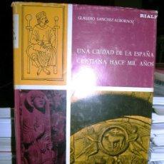Libros de segunda mano: UNA CIUDAD CRISTIANA DE LA ESPAÑA HACE MIL AÑOS - LEON - ( SANCHEZ ALBORNOZ ). Lote 26931890