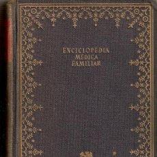 Libros de segunda mano: ENCICLOPEDIA MÉDICA FAMILIAR. Lote 14857213
