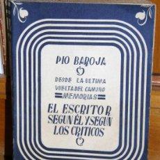 Libros de segunda mano: PIO BAROJA. / EL ESCRITOR SEGUN EL Y SEGUN SUS CRITICOS . Lote 27544776