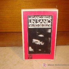 Libros de segunda mano: LUCIANO SECCHI - UN SANO DELITO DE CELOS. Lote 7132945