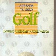 Libros de segunda mano: APRENDE TU SOLO GOLF (MADRID, 1988). Lote 23148056