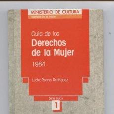 Libros de segunda mano: GUÍA DE LOS DERECHOS DE LA MUJER 1984 POR LUCÍA RUANO RODRÍGUEZ. Lote 7234706