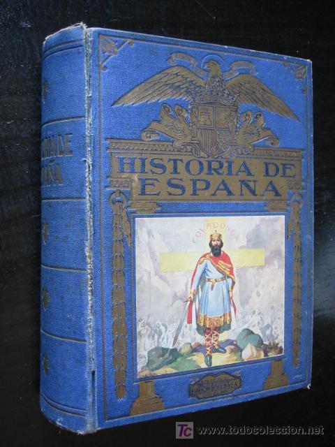HISTORIA DE ESPAÑA, POR AGUSTÍN BLÁNQUEZ FRAILE, SOPENA, 1940. (Libros de Segunda Mano - Historia - Otros)