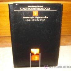 Libros de segunda mano: HEMORRAGIA DIGESTIVA ALTA - MONOGRAFÍAS CLÍNICAS DE GASTROENTEROLOGÍA. Lote 7253869
