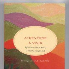 Libros de segunda mano: ATREVERSE A VIVIR DE MIRIAM SUBIRANA. Lote 237028715