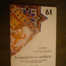 Libros de segunda mano: CASCALES RAMOS, ANTONIO: LA INQUISICION EN ANDALUCIA. Lote 17632440