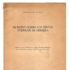 Libros de segunda mano: DE NUEVO SOBRE LOS TEXTOS POÉTICOS DE HERRERA .- JOSÉ MANUEL BLECUA. Lote 27545368