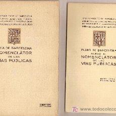 Libros de segunda mano: GUIA DE BARCELONA. NOMENCLATOR DE LAS VIAS PUBLICAS. BARCELONA : AYUNTAMIENTO, 1951. 20X13 CM. Lote 27080629