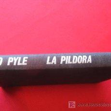 Libros de segunda mano: LA PILDORA Y EL CONTROL DE LA NATALIDAD - AÑO 1966. Lote 7524580