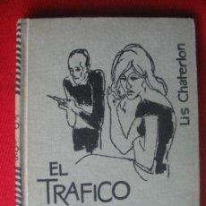 Libros de segunda mano: EL TRAFICO DE LAS DROGAS - 1963. Lote 7524694