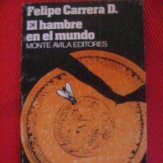 Libros de segunda mano: EL HAMBRE EN EL MUNDO. Lote 7525313