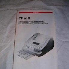 Libros de segunda mano: FAX TOSHIBA TF 610 · MANUAL DE INSTRUCCIONES. Lote 7548397