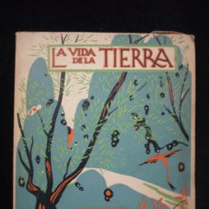 Libros de segunda mano: LA VIDA EN LA TIERRA. LIBROS NATURALEZA ESPASA CALPE. 1964 95 PAG.. Lote 26296841