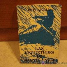 Libros de segunda mano: PÍO BAROJA - LAS INQUIETUDES DE SHANTI ANDÍA - CARO RAGGIO. Lote 7592815
