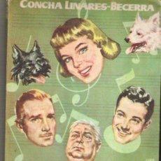 Libros de segunda mano: OPERETA - CONCHA LINARES *** EDICIONES C.L. **** 1957. Lote 11817443