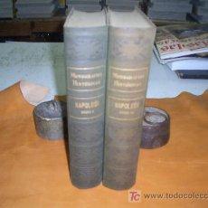 Libros de segunda mano: NAPOLEON TOMO I TOMO II MONOGRAFIAS HISTORICAS. Lote 27604521
