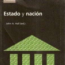 Libros de segunda mano: ESTADO Y NACION / J. HALL. CAMBRIDGE : UNIVERSITY, 2000. 22 X 14 CM. 415 P.. Lote 26337064
