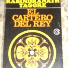 Libros de segunda mano: EL CARTERO DEL REY (LA LUNA NUEVA) DE RABINDRANATH TAGORE. EDITORIAL LOSADA S.A. BUENOS AIRES 1981. . Lote 26356872