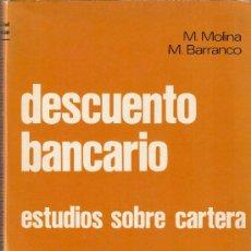 Libros de segunda mano - DESCUENTO BANCARIO. ESTUDIOS SOBRE CARTERA. M. Molina y M. Barranco - 14819873