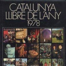 Libros de segunda mano: CATALUNYA LLIBRE DE L'ANY 1978. Lote 25324305