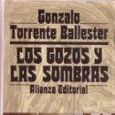 Libros de segunda mano: LOS GOZOS Y LAS SOMBRAS. TOMOS I, II Y III -TORRENTE BALLESTER- ALIANZA EDITORIAL 1983. Lote 27112548