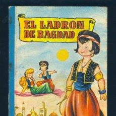 Libros de segunda mano: EL LADRON DE BAGDAG. COLECCION PARA LA INFANCIA. EDITORIAL BRUGUERA.. Lote 16351669