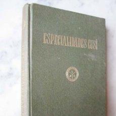 Libros de segunda mano: ESPECIALIDADES CUSÍ, PARA LA DERMATOLOGÍA, VENEREOLOGÍA, OFTALMOLOGÍA, RINOLOGÍA. Lote 27100583